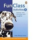 Fun Class Activities. Book 1