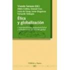 Ética y globalización: cosmopolitismo, responsabilidad y diferencia en un mundo global