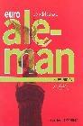 Euroalemán 1. Libro del alumno. Nueva edición