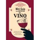 Mini Guía para disfrutar del vino