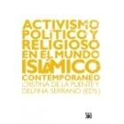 Activismo político y religioso en el mundo islámico contemporáneo