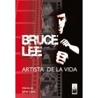 Bruce Lee. El artista de la vida