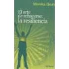 El arte de rehacerse: la resiliencia