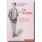 Los invisibles. Una historia de la homosexualidad masculina en España, 1850-1939