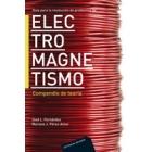 Guía para la resolución de problemas de electromagnetismo. Teoría