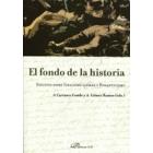 El fondo de la historia. Estudios sobre Idealismo Alemán y Romanticismo