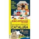 Cataluña. Escapadas de cuchara. Guía Gastro-Turística