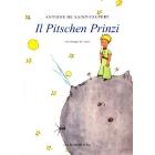 Il Pitschen Prinzi - Der Kleine Prinz in Rumantsch Grischun