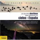 Los mejores destinos para observar los cielos en España