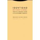 Identidad. Pertenencia, solidaridad y libertad en las sociedades modernas