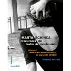 Marta Schinca, precursora del teatro de movimiento (Vol.I: Manual del método Schinca de expresión corporal)