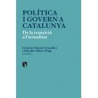 Política i govern a Catalunya. De la transició a l actualitat