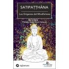 Satipatthàna. Los orígenes del mindfulness