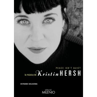 Peace isn?t quiet. La música de Kristin Hersh