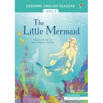 The little mermaid (Usborne English Readers Level 2 A2)