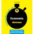 Todo lo que necesitas saber sobre... Economía (dummies)