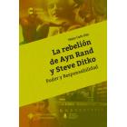 La rebelión de Ayn Rand y Steve Ditko (Poder y Responsabilidad)