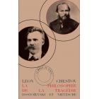 La philosophie de la tragédie: Dostoïevski et Nietzsche