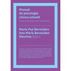 Manual de psicología clínica infantil. Técnicas de evaluación y tratamiento