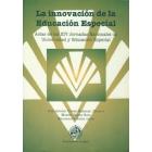 La innovación de la educación especial. Actas de las XIV Jornadas Nacionales de Universidad y Educación Especial