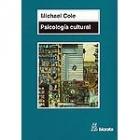 Psicología cultural. Una disciplina del pasado y del futuro