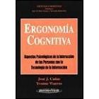 Ergonomia cognitiva.Aspectos Psicológicos de la Interacción de las personas con la tecnología de la información