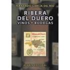 Ribera de Duero, vinos y bodegas