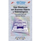 Guía práctica para usuarios Data Warehouse con Business Objects y WebIntelligence
