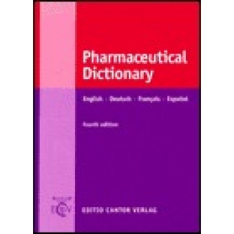 Pharmaceutical Dictionary: English-Deutsch-Français-Español