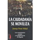 La ciudadanía se moviliza. Los movimientos sociales y la globalización en España