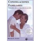 Constelaciones familiares. Terapia de reconciliación