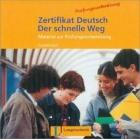 Zertifikat Deutsch. Der schnelle Weg. CD