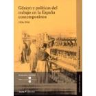 Género y políticas del trabajo en la España contemporánea, 1836-1936