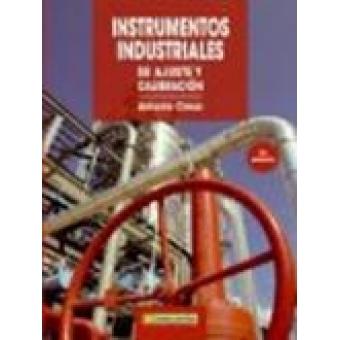 Instrumentos industriales su ajuste y calibración