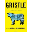 Gristle. From factory farmas to food