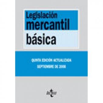 Legislación mercantil básica. 9 ed.