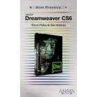 Dreamweaver CS6 . Guía práctica