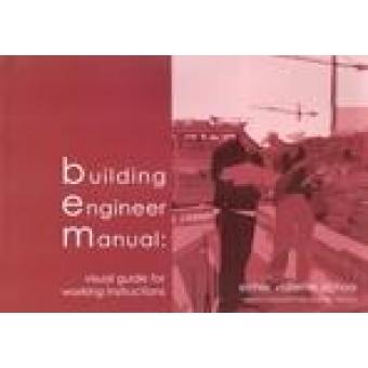 Building Engineer Manual: visual guide