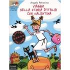 Viaggio nella storia d'Italia con Valentina (a partire dagli 8 anni)
