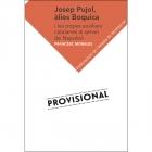 Josep Pujol, àlies Boquica. Les tropes auxiliars catalanes al servei de Napoleó
