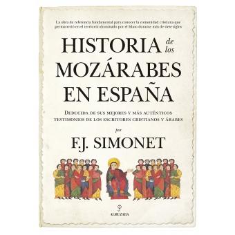 Historia de los mozárabes en España