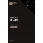 Iliade. Testo greco a fronte (Oscar classici)