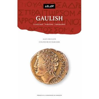 Gaulish. Language, writing, epigraphy