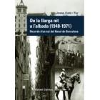 De la llarga nit a l'albada (1948-1971). Records d'un noi del Raval de Barcelona