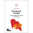 Petrograd, Xangai. Les dues grans revolucions de segle XX