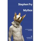 Mythos. Los mitos griegos revisitados.