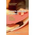 Proyecto educativo de centro. Revisión, seguimiento y evaluación
