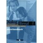 Dialog Beruf 1. Deutsch als Fremdsprache für die Grundstufe. Lehrerhandbuch