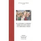 De la edad media a la moderna: Mujeres, educación y familia en el ámbito rural y urbano