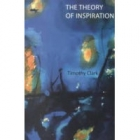 The theory of inspiration (Composition as a crisis of subjectivity in romantic and post romantic writing)